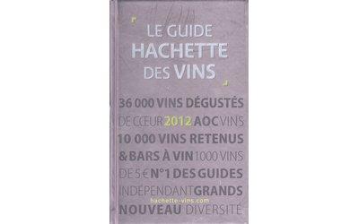 Guide Hachette des vins 2012